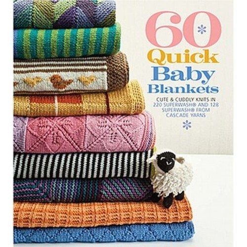 View larger image of 60 Quick Baby Blankets