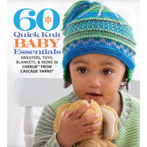 View larger image of 60 Quick Knit Baby Essentials