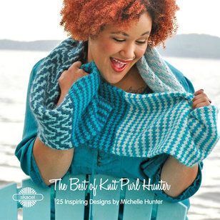 The Best Of Knit Purl Hunter - 25 Inspiring Designs By Michelle Hunter