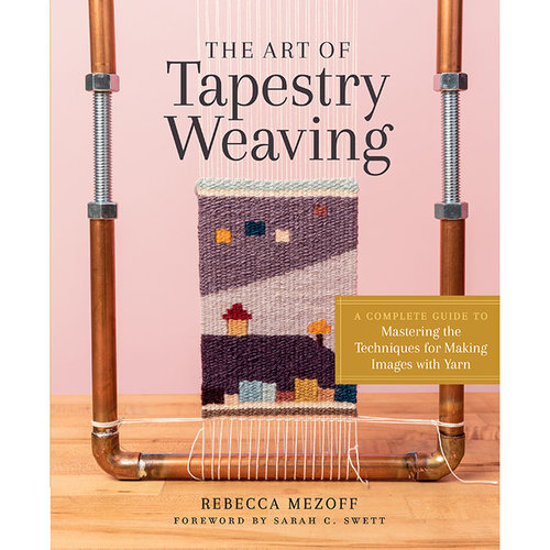 View larger image of The Art of Tapestry Weaving